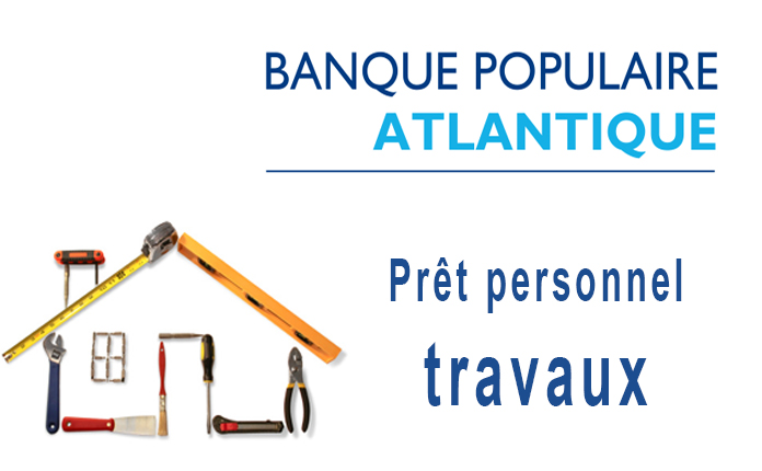 Banque Populaire Atlantique Pret Personnel Travaux